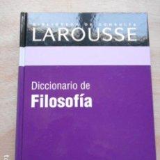 Diccionarios de segunda mano: DICCIONARIO DE LAROUSSE DE FILOSOFIA. Lote 276665653