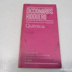 Diccionarios de segunda mano: DICCIONARIO RIODUERO QUÍMICA W8215. Lote 277016018