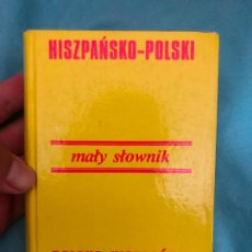 Diccionarios de segunda mano: DICCIONARIO HISZPANSKO POLSKI MALY SLOWNIK POLSKO HISZPANSKI ESPAÑOL POLACO GRAMATICA POLACA CURSO. Lote 277124878