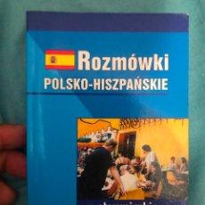 Diccionarios de segunda mano: DICCIONARIO ROZMOWKI POLSKO HISZPANSKIE POLACO ESPAÑOL APRENDER GRAMATICA POLACA ZE SLOWNICZKIE. Lote 277125103