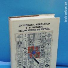 Diccionarios de segunda mano: DICCIONARIO HERÁLDICO Y NOBILIARIO DE LOS REINOS DE ESPAÑA.- FERNANDO GONZÁLEZ-DORIA. Lote 277176023