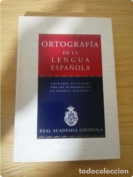 ORTOGRAFÍA DE LA LENGUA ESPAÑOLA (Libros de Segunda Mano - Diccionarios)