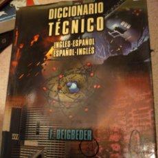 Diccionarios de segunda mano: DICCIONARIO TÉCNICO INGLÉS -ESPAÑOL F. BEIGBEDER ESTADO NORMAL BUENO. Lote 277187428