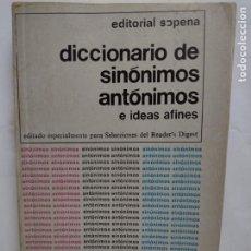 Diccionarios de segunda mano: DICCIONARIO DE SINÓNIMOS ANTÓNIMOS E IDEAS AFINES. EDITORIAL SOPENA 1978. Lote 277242173