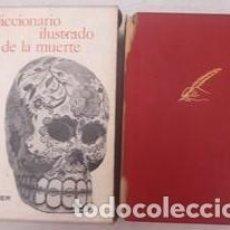 Libri di seconda mano: DICCIONARIO ILUSTRADO DE LA MUERTE / ROBERT SABATIER / EDI. GUSTAVO GILI S.A. / EDICIÓN 1970. Lote 278461243