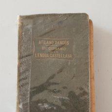 Diccionarios de segunda mano: LIBRO DICCIONARIO DE LA LENGUA CASTELLANA ATILANO RANCES (EDITORIAL SOPENA, 1940). Lote 278597653