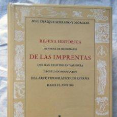 Diccionarios de segunda mano: RESEÑA HISTORICA EN FORMA DE DICCIONARIO, IMPRENTAS QUE HAN EXISTIDO EN VALENCIA HASTA EL AÑO 1868. Lote 278807953
