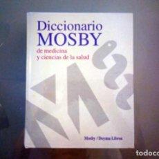 Diccionarios de segunda mano: DICCIONARIO MOSBY DE MEDICINA Y CIENCIAS DE LA SALUD / DOYMA LIBROS / 1991 / 1.538 PÁGINAS. Lote 281926878
