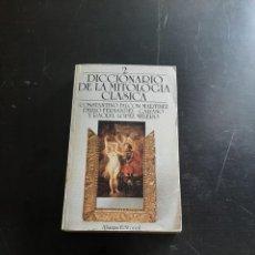 Diccionarios de segunda mano: DICCIONARIO DE LA MITOLOGÍA CLÁSICA. Lote 284423478