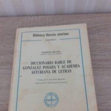 Diccionarios de segunda mano: DICCIONARIO BABLE,GONZALEZ POSADA,DE 1985 .CRONISTA DE CARREÑO MARINO BUSTO.LEER DESCRIPCIÓN. Lote 287820328