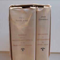 Diccionarios de segunda mano: MEMORIAS DICCIONARIO CRÍTICO ESCRITORES CATALANES Y SUPLEMENTO. ED. FACSÍMIL. COROMINAS/TORRES AMAT.. Lote 288345103