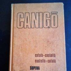 Diccionarios de segunda mano: DICCIONARIO CATALÀ-CASTELLÀ, CASTELLANO CATALÁN, CANIGÓ. Lote 288576808