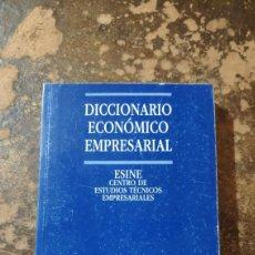 Diccionarios de segunda mano: DICCIONARIO ECONÓMICO EMPRESARIAL (ESINE, CENTRO DE ESTUDIOS TECNICOS EMPRESARIALES). Lote 288585128
