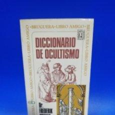 Diccionarios de segunda mano: DICCIONARIO DE OCULTISMO. DR. FREDERIX KONING. EDITORIAL BRUGERA. 1ª EDICION. 1974. PAGS. 317.. Lote 291981178