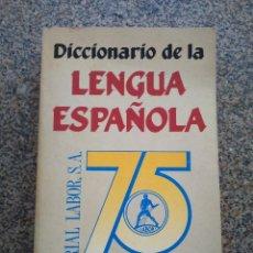 Diccionarios de segunda mano: DICCIONARIO DE LA LENGUA ESPAÑOLA -- 75 ANIVERSARIO 1915-1990 - LABOR 1990 --. Lote 295810533