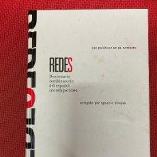 Diccionarios de segunda mano: REDES, DICCIONARIO COMBINATORIO DEL ESPAÑOL CONTEMPORÁNEO. IGNACIO BOSQUE. SM, 2004.. Lote 295993953