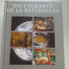 Diccionarios de segunda mano: DICCIONARIO DE LA NATURALEZA. Lote 296066158