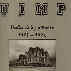 Libros de segunda mano: * FOTOGRAFÍA * HUELLAS DE LUZ Y TIEMPO, 1983-1986 / JUANTXO RODRÍGUEZ.. Lote 26421716