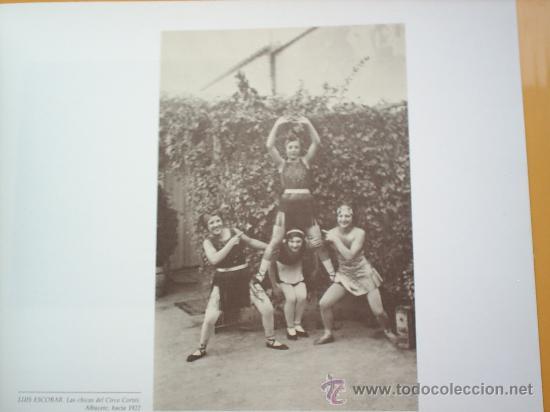 Libros de segunda mano: RETRATOS DE LA VIDA -1875-1939-FOTOGRAFIAS DE LUIS ESCOBAR -1989-- ALBACETE - Foto 8 - 23800583