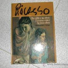 Libros de segunda mano: PICASSO SU VIDA Y SU OBRA ALEXANDRE CIRICI. BILINGUE CASTELLANO CATALAN TAPA DURA REPLETO FOTOGRAFIA. Lote 26618804