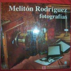 Libros de segunda mano: MELITON RODRIGUEZ FOTOGRAFIAS / ANGEL FERNÁNDEZ MORÁN. Lote 26949381