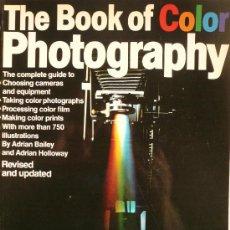Libros de segunda mano: FOTOGRAFIA / THE BOOK OF COLOR PHOTOGRAPHY. Lote 35782789