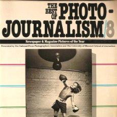 Libros de segunda mano: FOTOGRAFIA / PERIODISMO / THE BEST OF PHOTO JOURNALISM / 8. Lote 35782790