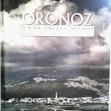 Libros de segunda mano: ORONOZ EN BLANCO Y NEGRO: UNA MIRADA DESCONOCIDA, 1950 - 1965. Lote 17800029