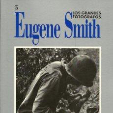 Libros de segunda mano: * FOTOGRAFÍA * EUGENE SMITH. Lote 17937460