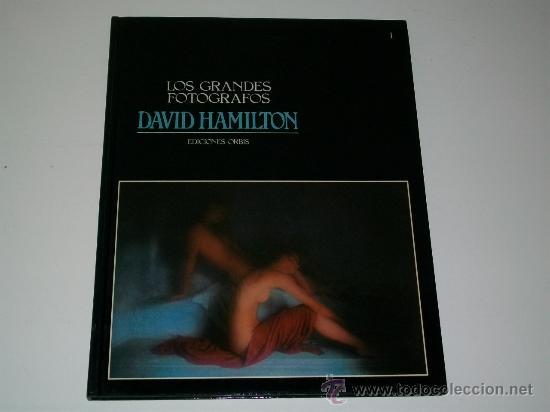 LOS GRANDES FOTÓGRAFOS - N° 1 - DAVID HAMILTON - LIBRO DE FOTOGRAFÍA - ED. ORBIS (Libros de Segunda Mano - Bellas artes, ocio y coleccionismo - Diseño y Fotografía)