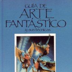 Libros de segunda mano: GUIA DE ARTE FANTASTICO Y SUS TÉCNICAS. MARTYN DEAN-CHRIS EVANS.. Lote 25140950