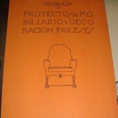 Libros de segunda mano: (14) PROYECTOS DE MOBILIARIO Y DECORACION INGLESES. Lote 25050287