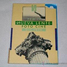 Libros de segunda mano: REVISTA NUEVA LENTE - Nº 34 - FOTO CINE - DICIEMBRE 1974. Lote 27407186