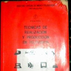 Libros de segunda mano: TÉCNICAS DE REALIZACIÓN Y PRODUCCIÓN EN TELEVISIÓN - RTVE - GERALD MILLERSON - 1985. Lote 26514884