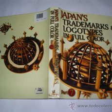 Libros de segunda mano: JAPAN'S TRADEMARKS & LOGOTYPES IN FULL COLOR: PART 7 SUMIO HASEGAWA JAPÓN RM50809. Lote 158713526