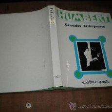 Libros de segunda mano - humbert grandes dibujantes editorial taber valencia 1970 coleccion grandes dibujantes - 27194329