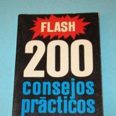 Libros de segunda mano: FLASH. 200 CONSEJOS PRÁCTICOS. EMILE VOOGEL. PETER KEYZER. Lote 27902747