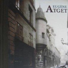 Libros de segunda mano: 'EUGÈNE ATGET. EL VIEJO PARÍS'. CATÁLOGO EXPOSICIÓN FUNDACIÓN MAPFRE (2011), IMPECABLE, PRECINTADO. Lote 31273813