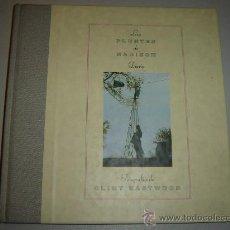 Libros de segunda mano: LOS PUENTES DE MADISON - DIARIO Y FOTOGRAFÍAS DE CLINT EASTWOOD. Lote 28983835