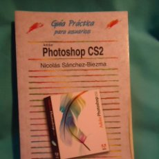 Libros de segunda mano: PHOTOSHOP, GUIA PRACTICA PARA USUARIOS, ADOBE, PHOTOSHOP CS2, EDITORIAL ANAYA . Lote 29074951