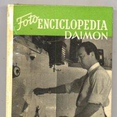 Libros de segunda mano: FOTOGRAFIA ENCICLOPEDIA DAIMON 1959 TECNICAS DE LABORATORIO. Lote 29108927