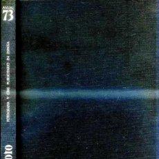 Libros de segunda mano: ANUAL SPAFOTO 73 - FOTOGRAFÍA Y CINE PUBLICITARIO EN ESPAÑA. Lote 29358993