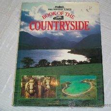 Libros de segunda mano: LIBRO - THE SUNDAY TIMES - BOOK OF THE COUNTRYSIDE. Lote 29413210