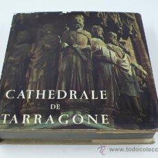 Libros de segunda mano: CATEDRAL DE TARRAGONA. FOTOS: JOAQUIM GOMIS, TEXTOS: PRATS. POLÍGRAFA ED. 1970. Lote 48427908