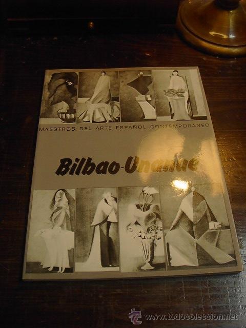 MAESTROS DE ARTE ESPAÑOL CONTEMPORANEO, BILBAO UNANUE (Libros de Segunda Mano - Bellas artes, ocio y coleccionismo - Diseño y Fotografía)