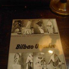Libros de segunda mano: MAESTROS DE ARTE ESPAÑOL CONTEMPORANEO, BILBAO UNANUE. Lote 29592859