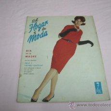 Libros de segunda mano: REVISTA EL HOGAR Y LA MODA AÑO 1963. Lote 30326837