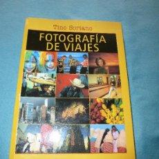 Libros de segunda mano: FOTOGRAFIA DE VIAJES. TINO SORIANO. EDITORIAL JUVENTUD. Lote 30748737