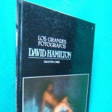 Libros de segunda mano: DAVID HAMILTON - COLECCION LOS GRANDES FOTOGRAFOS Nº 1 - EDICIONES ORBIS - 1983 - 1ª EDICION. Lote 30817307