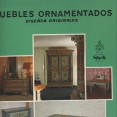 Libros de segunda mano: SOPHIE MOUTIERS MUEBLES ORNAMENTADOS DISEÑOS ORIGINALES EDICIONES STOCK BARCELONA. Lote 31012759